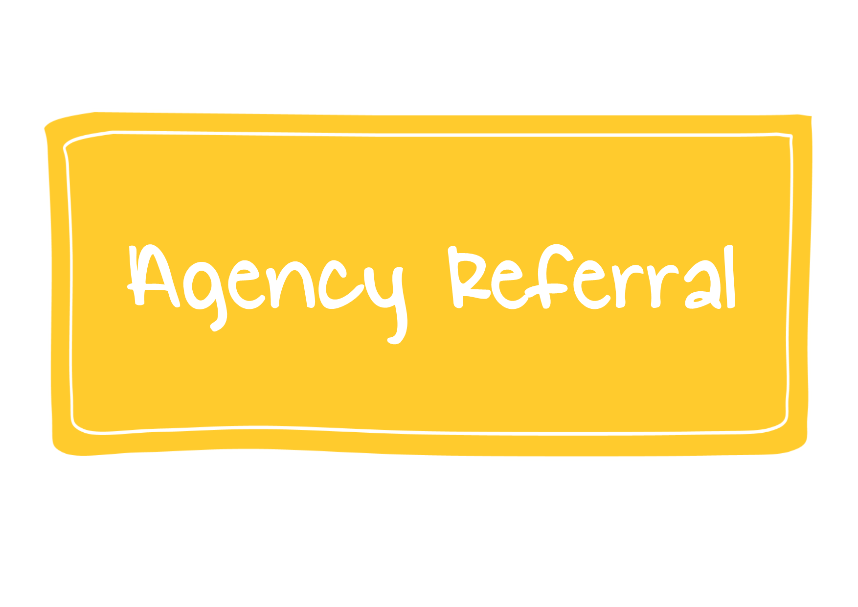 Agency referral button, links to form